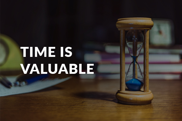 Save valuable Time